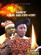 Sister Oku Na Ere Ere